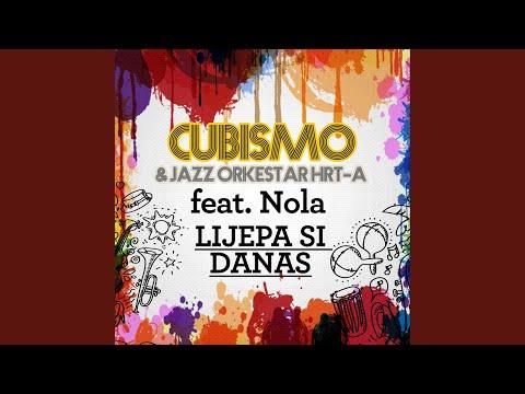 Cubismo Feat. Nola otkrili 'Lijepa si danas'