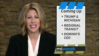 Trump & Michigan / Regional Transit / Domino's CEO | MiWeek Full Episode
