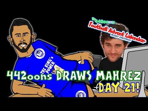 442oons Draws Mahrez! (Day 21 Football Advent Calendar)