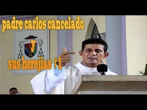 PADRE CARLOS CANCELADO y sus mentiras #1