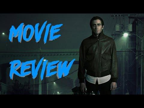 NIGHTCRAWLER (2014) - Movie Review