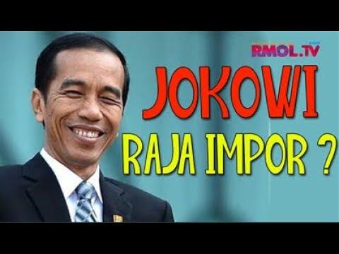 Jokowi Raja Impor?