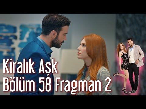 Kiralik Aşk 58. Bölüm 2. Fragmanı