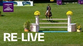 RE-LIVE | Longines FEI Jumping Nations Cup™ | La Baule (FRA) | Longines Grand Prix