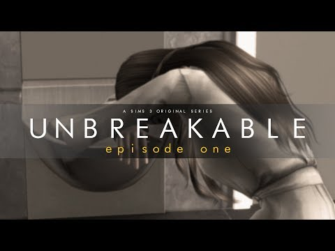 Unbreakable S8  Ep1 (sims 3 Series)