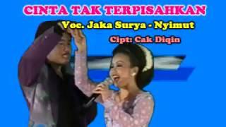 Cinta Tak Terpisahkan - Jaka Surya & Nyimut (Official Music Video)