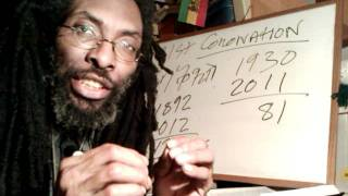 81st Coronation Of HAILE SELASSIE I: CHRIST In His Kingly Character&2011 Rastafari Mathematics