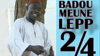 Badou Meune Lep - 2e Partie / 4 - Théâtre Sénégalais (Comedie)