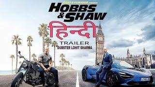 Fast & Furious | HOBBS & SHAW | HINDI TRAILER |  Dubster Lohit Sharma