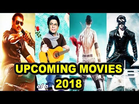 30 Upcoming Bollywood Movies of 2018 With Cast and Release Date | Complete List