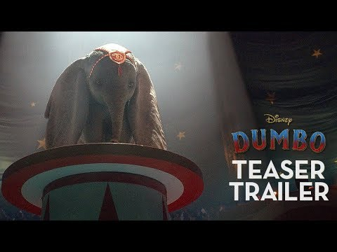 The First Teaser Trailer for Disney s Dumbo
