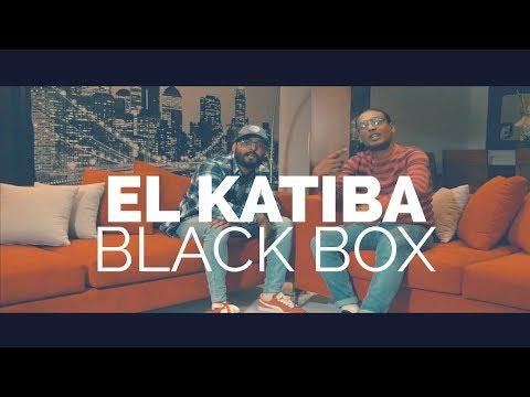 EL KATIBA - Black Box (Clip Officiel)