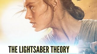 Video The LIGHTSABER Theory: Rey Is Not A Skywalker, Solo, Or Kenobi MP3, 3GP, MP4, WEBM, AVI, FLV Desember 2017