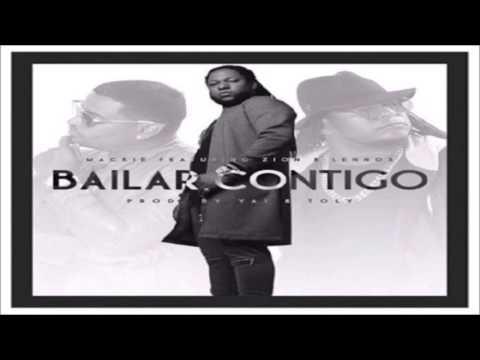 Mackie - Bailar Contigo ft. Zion & Lennox