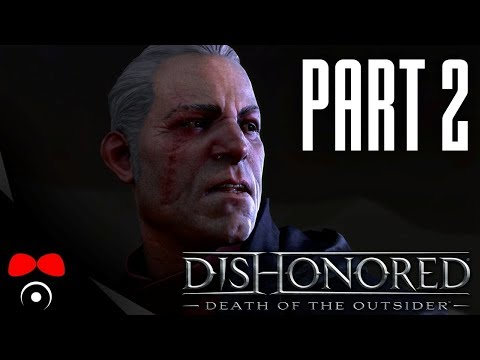 ČERNÝ TRH A KONTRAKTY! | Dishonored 2: Death of the Outsider #2