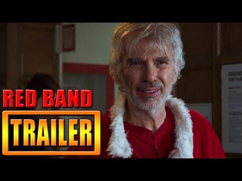 Bad Santa 2 Red Band Trailer 2