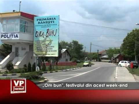 """Om bun"", festivalul din acest week-end"