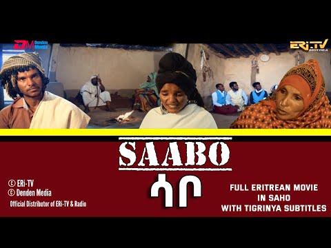 ሳቦ | Saabo - Full Eritrean Movie in Saho with Tigrinya Subtitles