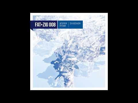 Jesper Ryom - Syvsover (Freude am Tanzen) [Full Album - FAT-zig 008]