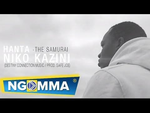 Hanta The Samurai- Niko Kazini (Official Music Video) SMS [SKIZA 8542988] TO 811