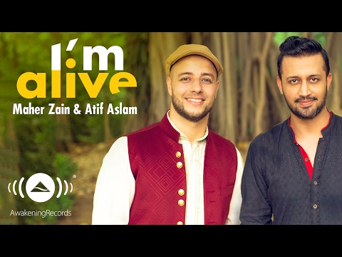 Video Maher Zain & Atif Aslam - I'm Alive (Official Music Video) download in MP3, 3GP, MP4, WEBM, AVI, FLV January 2017