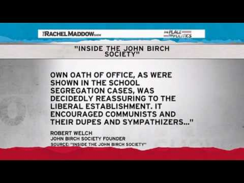 Rachel Maddow-John Birch Society exposed
