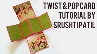 Twist & Pop Card Tutorial by Srushti Patil