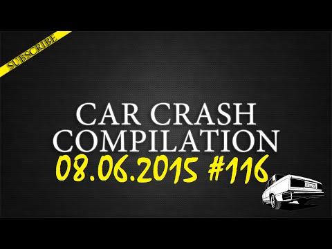 Car crash compilation #116   Подборка аварий 08.06.2015