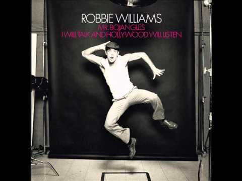 music4thesoul1980 - ROBBIE WILLIAMS LYRICS: I wouldn't be so alone If they knew my name in every home Kevin Spacey would call on the phone But I'd be too busy Come back to the o...