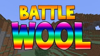 Battle Wool - MINE - Part 1