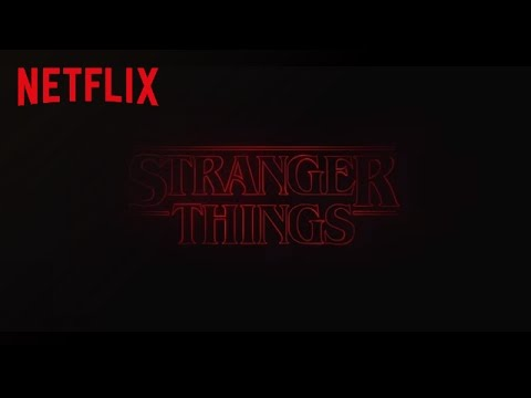 Netflix Stranger Things - Title Theme