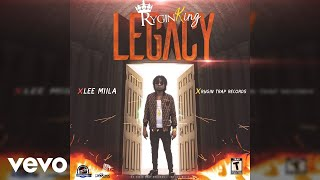 Video Rygin king - Legacy (Official Audio) MP3, 3GP, MP4, WEBM, AVI, FLV Februari 2019