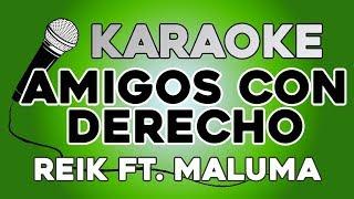 Reik Maluma - Amigos Con Derechos KARAOKE con LETRA