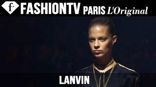 Lanvin Spring/Summer 2015 FIRST LOOK | Paris Fashion Week | FashionTV