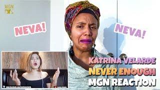 Video Katrina Velarde - Never Enough | The Greatest Showman | M-ANGEL REACTION MP3, 3GP, MP4, WEBM, AVI, FLV Agustus 2018