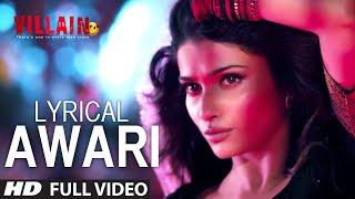 LYRICAL: Awari Song | Ek Villain | Sidharth Malhotra | Shraddha Kapoor