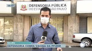Defensoria Pública envia ofício para que Bauru receba o imunizante da Pfizer