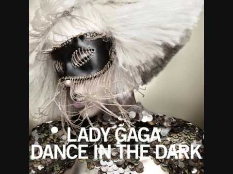 Dance in the Dark (2009) (Song) by Lady Gaga