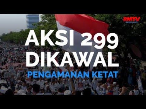 Aksi 299 Dikawal Pengamanan Ketat