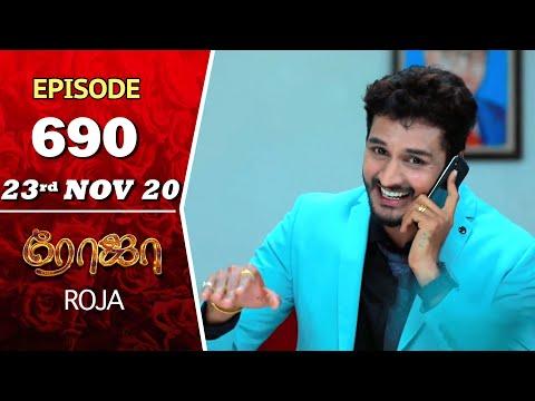 ROJA Serial | Episode 690 | 23rd Nov 2020 | Priyanka | SibbuSuryan | SunTV Serial |Saregama TVShows