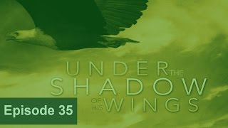20170307 l KSM l Under the Shadow of His Wings l Episode 35 l Pas.Michael Fernandes
