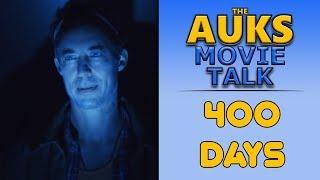 400 Days Explained   Auks Movie Talk