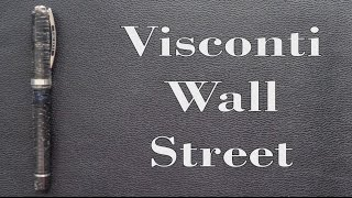 A review of the Visconti Limited Edition Wall Street fountain pen. figbootonpens@gmail.com
