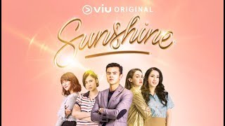 Video Viu Original Sunshine - Episode 1 FULL MP3, 3GP, MP4, WEBM, AVI, FLV Mei 2019