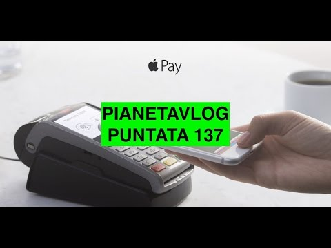 PianetaVlog 137: Xiaomi Mi6 Bend Test, Lenovo Moto Z, X, G, E, C, Apple Pay Italia