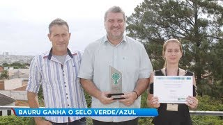 Bauru recebe pela primeira vez a certificação do programa Município Verde Azul