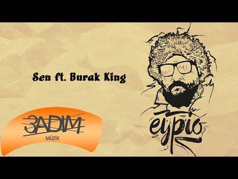 Video Eypio feat. Burak King - #Sen (Official Audio) download in MP3, 3GP, MP4, WEBM, AVI, FLV January 2017