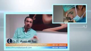 Op. Dr. Mustafa Ali Yanık burun estetiği ameliyatı öncesinde neler yapmak gerekir