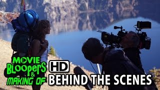 Wild (2014) Making of & Behind the Scenes (Part2/2)