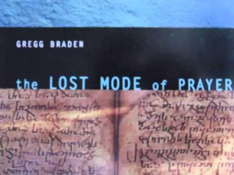 Gregg Braden   The Lost Mode of Prayer   10
